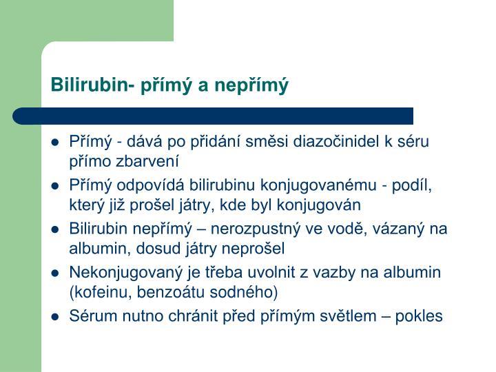 Bilirubin- přímý a nepřímý