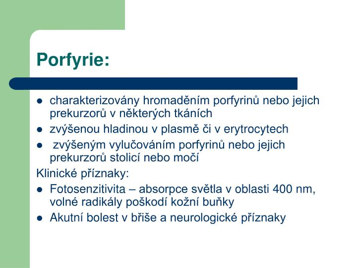 Porfyrie: