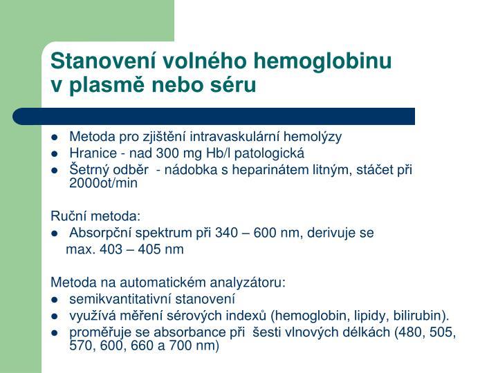 Stanovení volného hemoglobinu vplasmě nebo séru