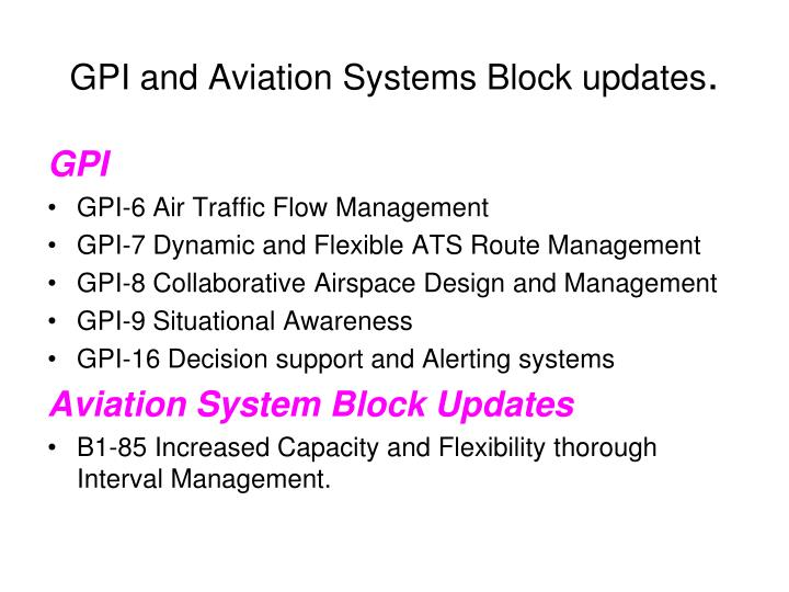 GPI and Aviation Systems Block updates