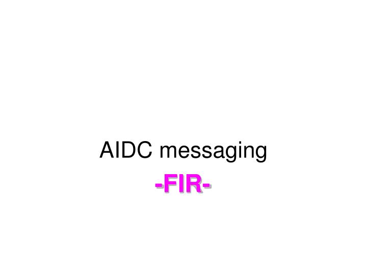 AIDC messaging