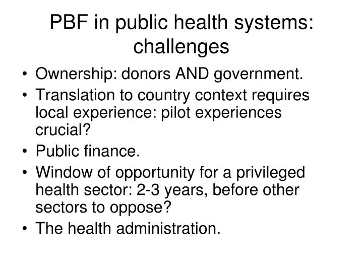 PBF in public health systems: challenges