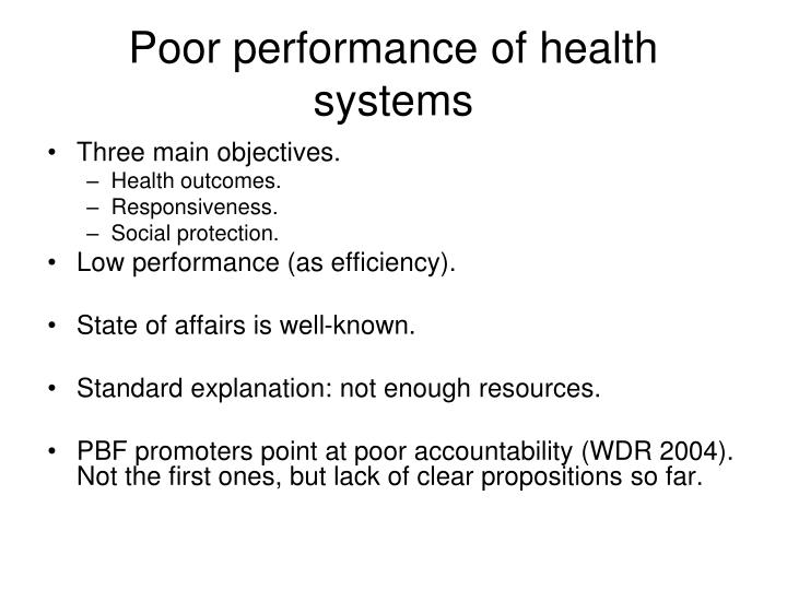Poor performance of health systems
