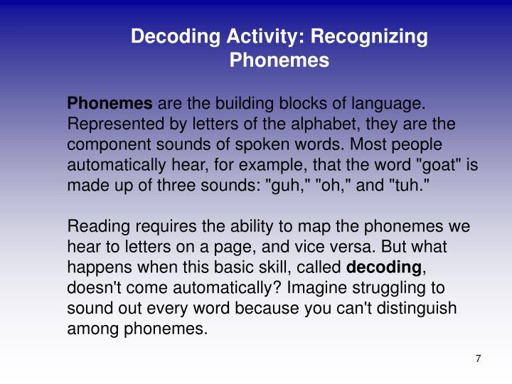Decoding Activity: Recognizing Phonemes