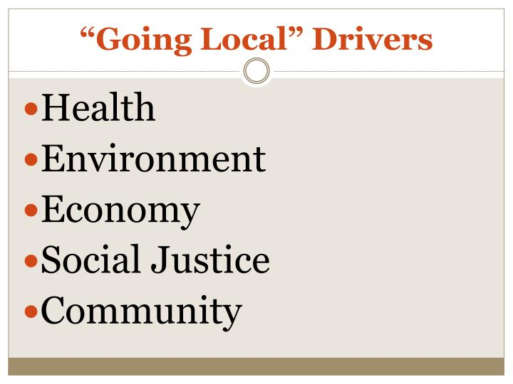 """""""Going Local"""" Drivers"""