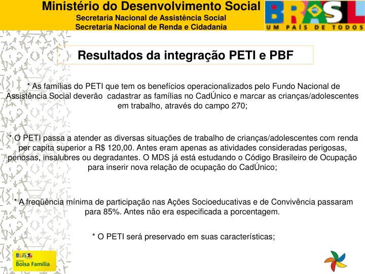 Resultados da integração PETI e PBF