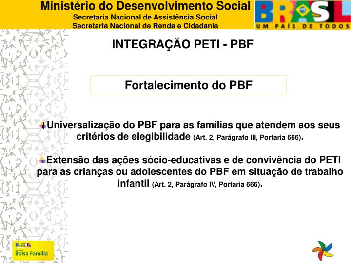 INTEGRAÇÃO PETI - PBF