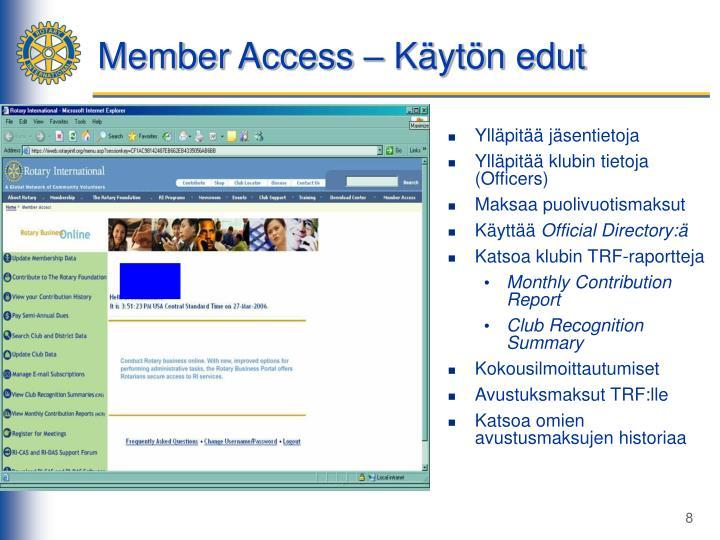 Member Access – Käytön edut