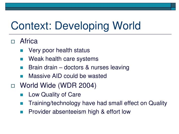 Context: Developing World