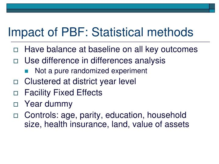 Impact of PBF: Statistical methods