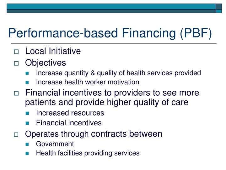 Performance-based Financing (PBF)