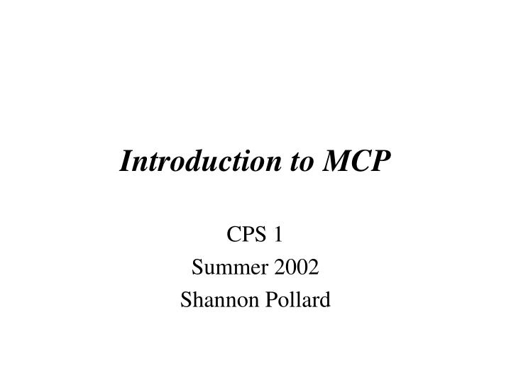 Introduction to mcp