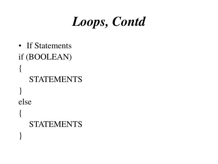 Loops, Contd