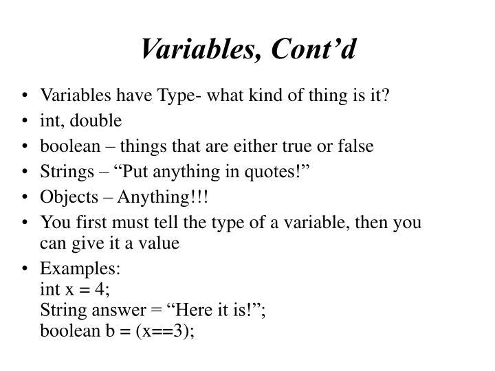 Variables, Cont'd