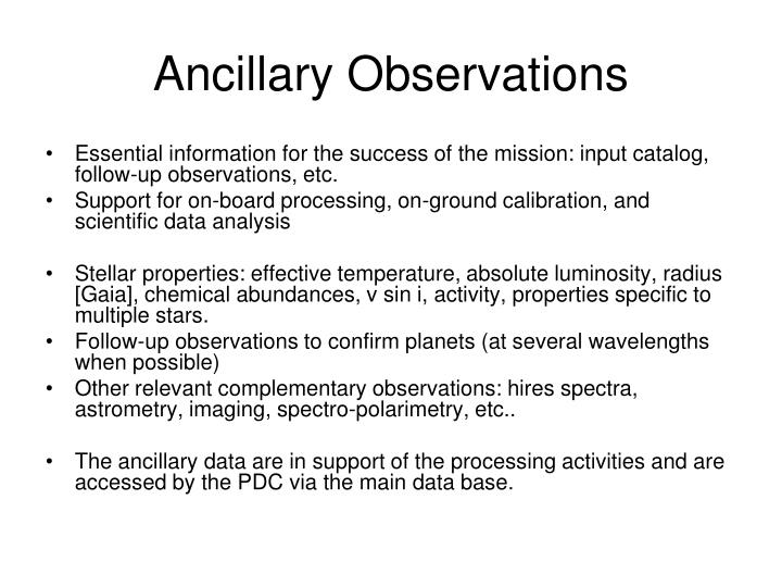 Ancillary Observations