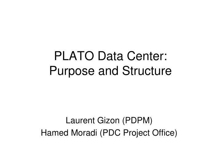 PLATO Data Center: