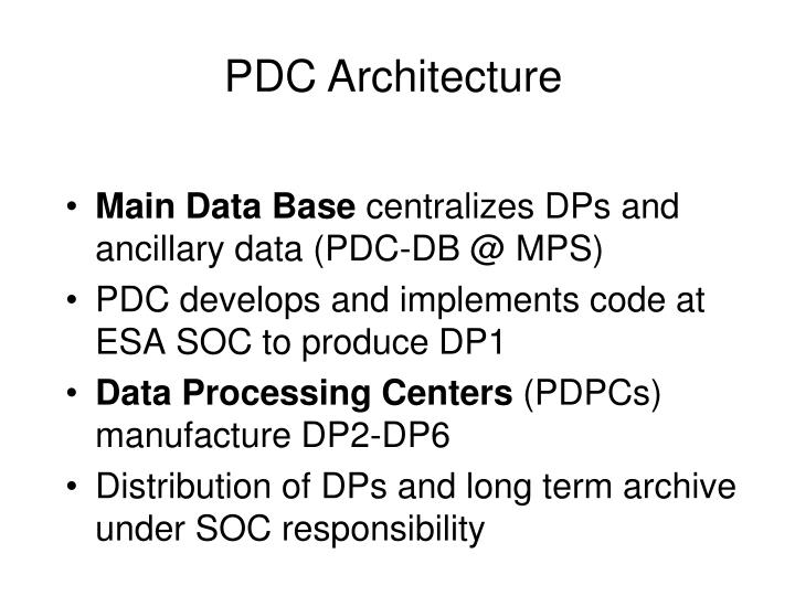 PDC Architecture