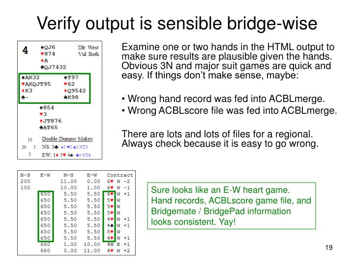 Verify output is sensible bridge-wise