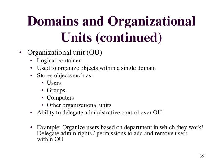 Domains and Organizational Units (continued)