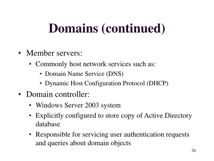 Domains (continued)