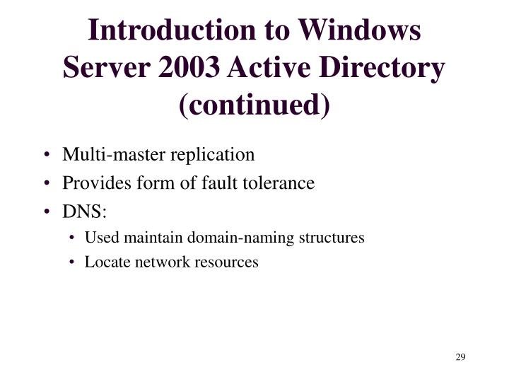 Introduction to Windows Server 2003 Active Directory (continued)