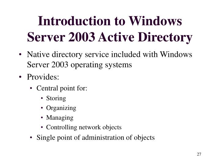 Introduction to Windows Server 2003 Active Directory