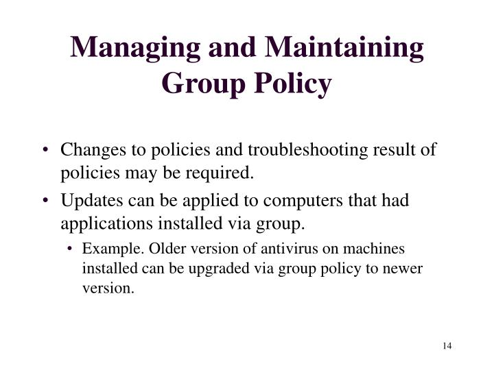 Managing and Maintaining Group Policy