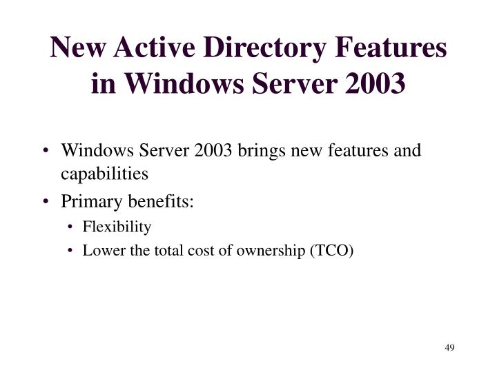 New Active Directory Features in Windows Server 2003