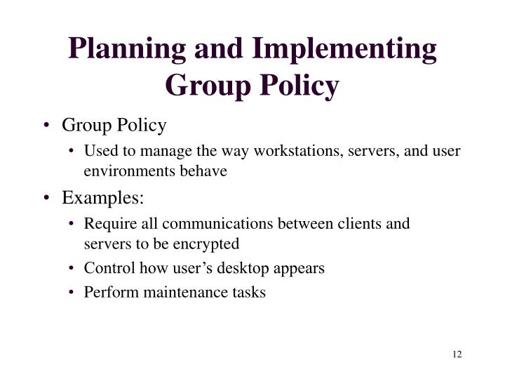 Planning and Implementing Group Policy