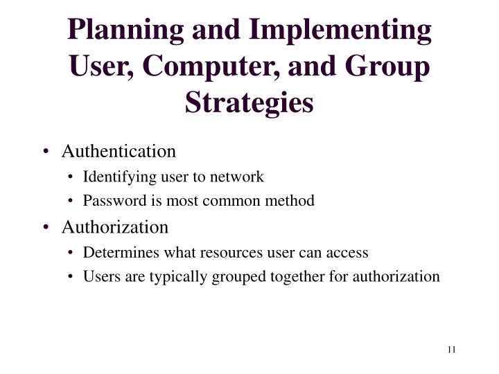 Planning and Implementing User, Computer, and Group Strategies