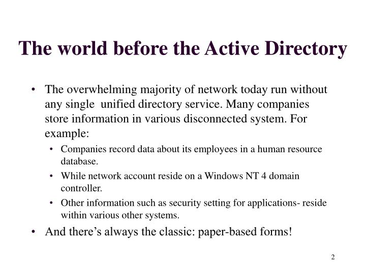 The world before the Active Directory