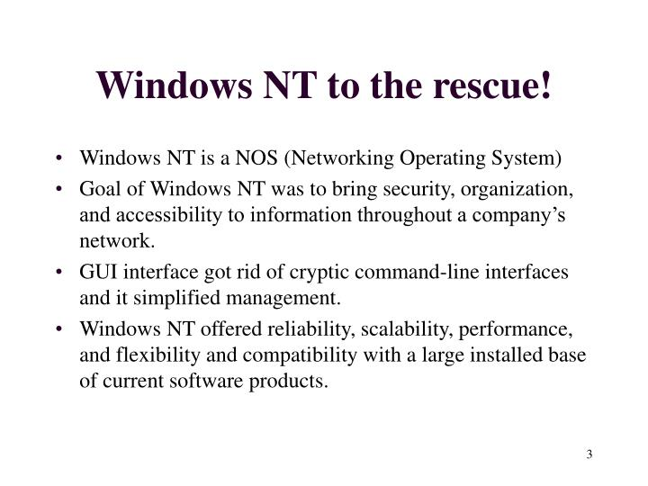 Windows NT to the rescue!