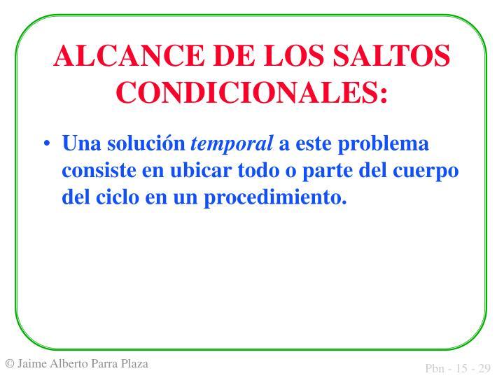 ALCANCE DE LOS SALTOS CONDICIONALES: