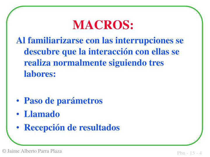 MACROS: