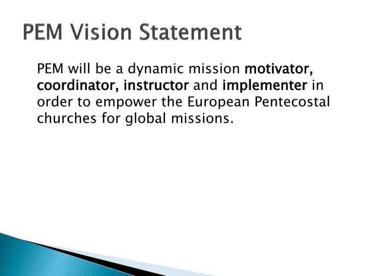 PEM Vision Statement