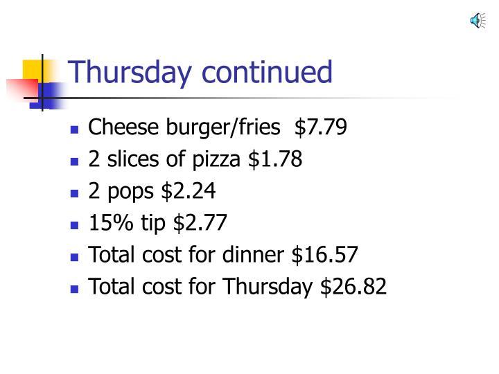 Thursday continued