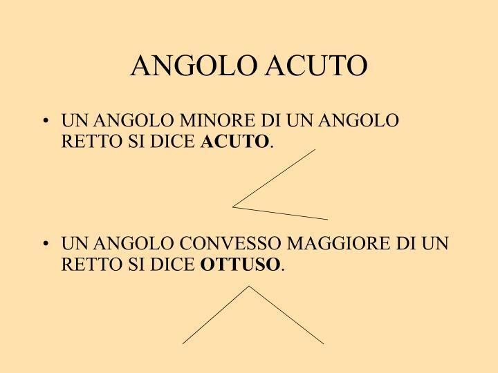 ANGOLO ACUTO