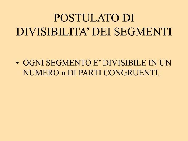 POSTULATO DI DIVISIBILITA' DEI SEGMENTI