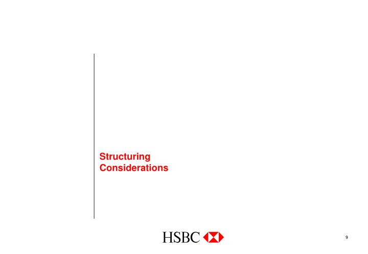 Structuring Considerations