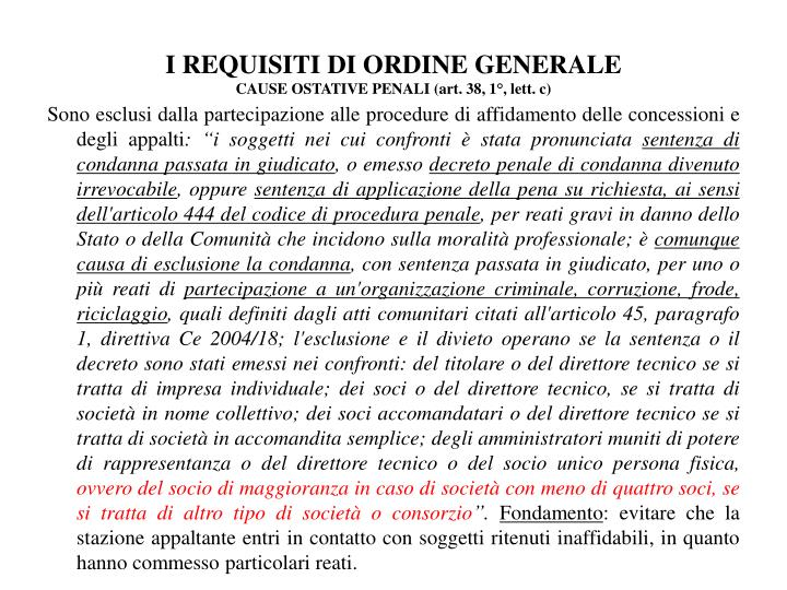 I REQUISITI DI ORDINE GENERALE