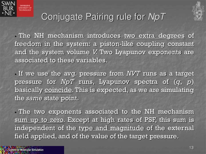 Conjugate Pairing rule for