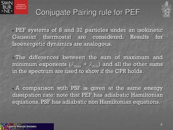 Conjugate Pairing rule for PEF