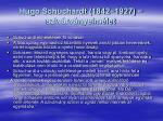 hugo schuchardt 1842 1927 sziv rv nyelm let