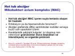 hot tub akci er mikobakteri avium kompleks mac