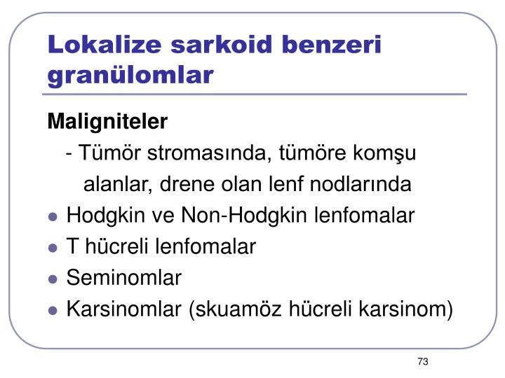 Lokalize sarkoid benzeri granülomlar