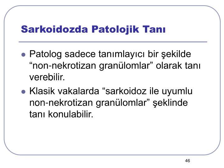 Sarkoidozda Patolojik Tanı