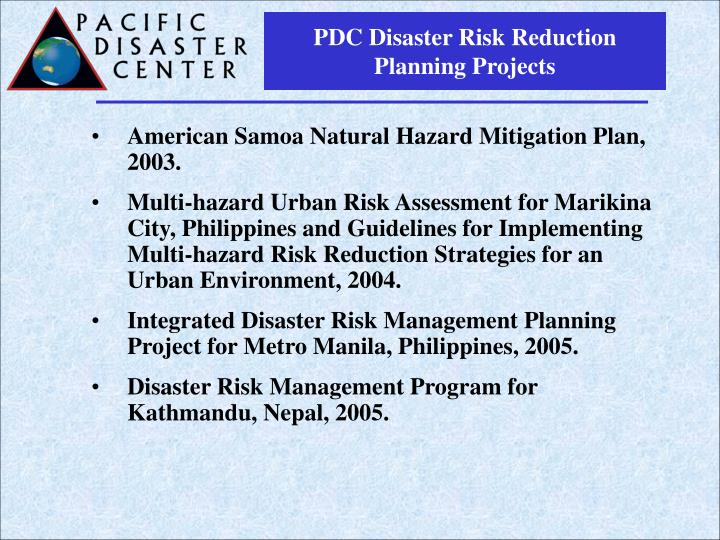 PDC Disaster Risk Reduction Planning Projects
