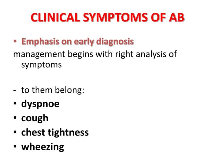 CLINICAL SYMPTOMS OF AB