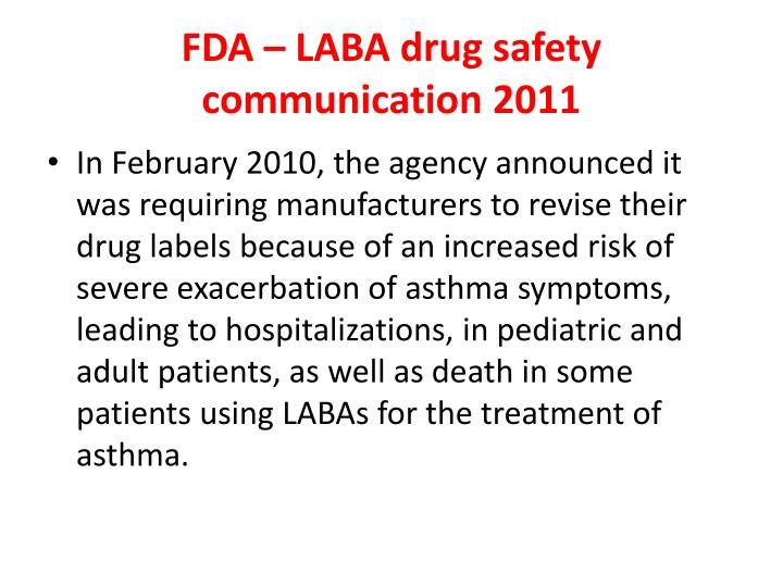 FDA – LABA drug safety communication 2011