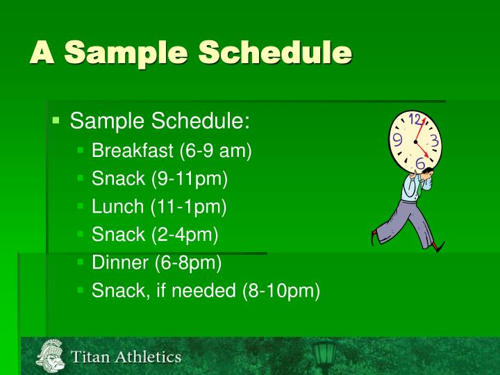 A Sample Schedule